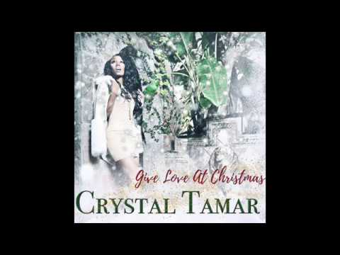 Crystal Tamar - Give Love at Christmas