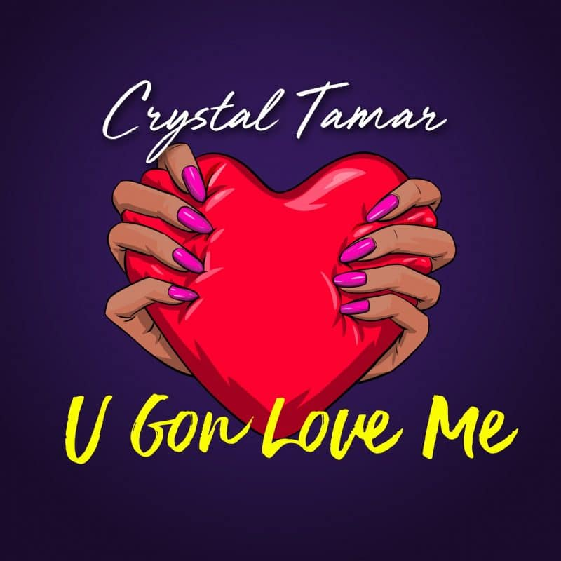 NEW SINGLE: U GON LOVE ME