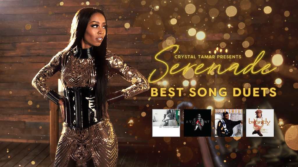 Crystal Tamar presents Serenade: Best Song Duets. Featuring You and I (Avant and Keke Wyatt), My First Love (Avant and Keke Wyatt), Make It Last (Keith Sweat and Jacci McGhee), Brokenhearted (Brandy and Wanye Morris)