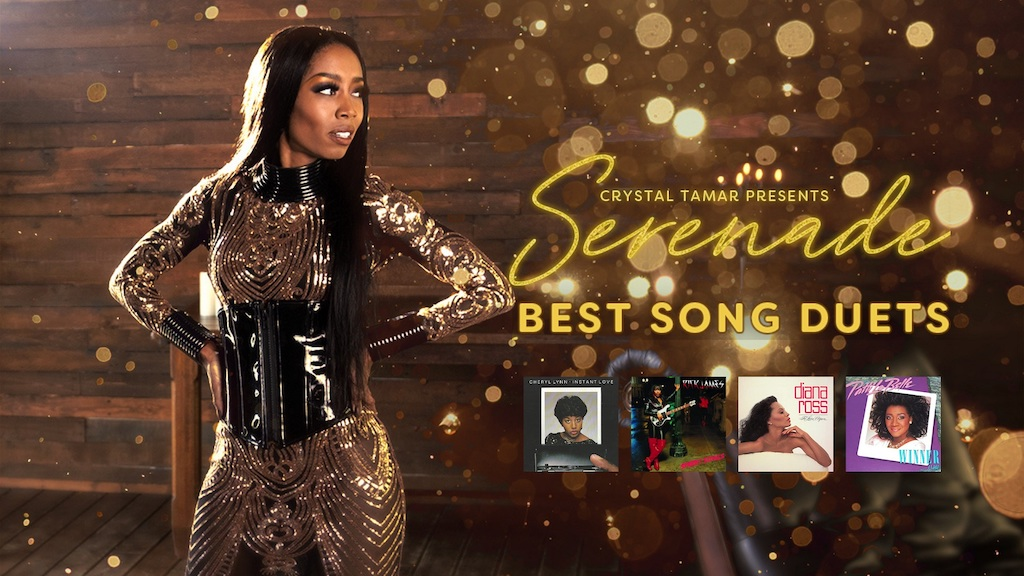 Crystal Tamar presents Serenade: Best Song Duets. Featuring If This World Were Mine (Cheryl Lynne and Luther Vandross), Fire and Desire (Rick James and Teena Marie), Endless Love (Diana Ross and Lionel Richie), On My Own (Patti Labelle and Michael McDonal)