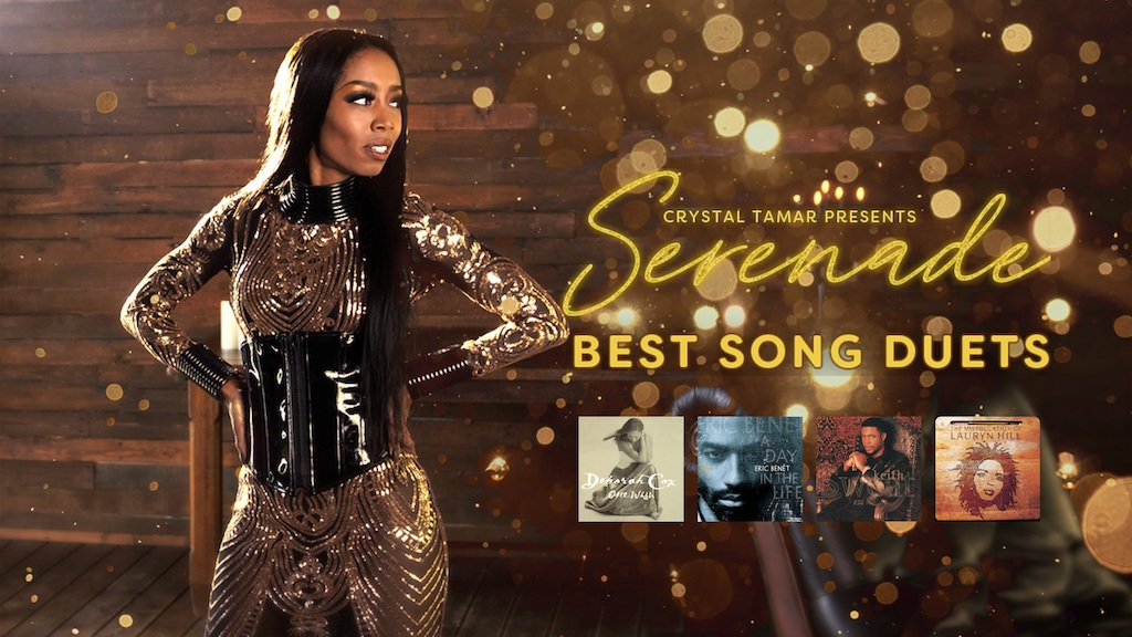 Crystal Tamar presents Serenade: Best Song Duets. Featuring We Can't Be Friends (Deborah Cox and RL), Spend My Life You (Eric Benet and Tamia), Nobody (Keith Sweat and Athena Cage), and Nothing Even Matters (Lauryn Hill and D'Angelo))